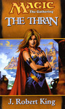 The Thran by J. Robert King
