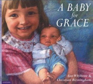 A Baby for Grace by Ian Whybrow