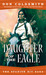 Daughter of the Eagle (Spanish Bit Saga, #6)