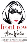 Front Row: Anna Wintour: The Cool Life and Hot Times of Vogue's Editor in Chief
