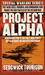 Project Alpha: Washington's Secret Military Operations in North Vietnam (Project Alpha)