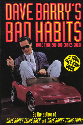 Dave Barry's Bad Habits by Dave Barry