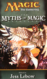 The Myths of Magic (Magic: The Gathering: Anthology, #5)