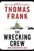 The Wrecking Crew: How Cons...