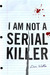 I Am Not A Serial Killer (J...
