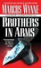 Brothers in Arms by Marcus Wynne