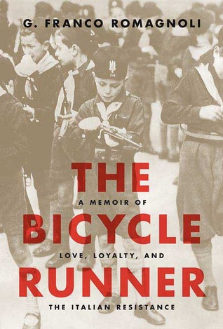 The Bicycle Runner by G. Franco Romagnoli