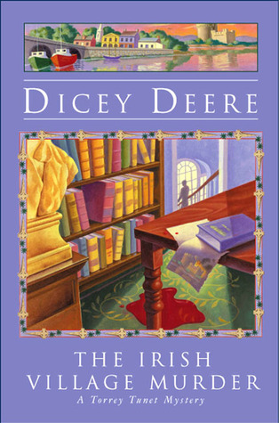 The Irish Village Murder by Dicey Deere