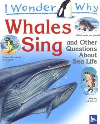 I Wonder Why Whales Sing by Caroline Harris