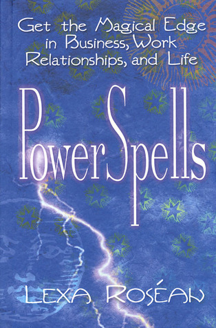 PowerSpells by Lexa Rosean