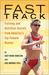 Fast Track: Training and Nutrition Secrets from America's Top Female Runner