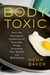 The Body Toxic: How the Haz...