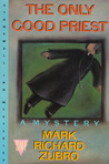 The Only Good Priest (Tom Mason and Scott Carpenter, #3)