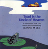 Toad Is the Uncle of Heaven: A Vietnamese Folktale