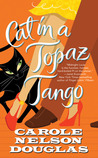 Cat in a Topaz Tango: A Midnight Louie Mystery