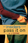 Pass It On (Insiders, #2)