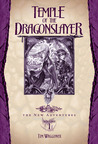 Temple of the Dragonslayer (Dragonlance: The New Adventures, #1)