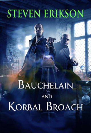 Bauchelain and Korbal Broach by Steven Erikson
