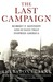 The Last Campaign by Thurston Clarke