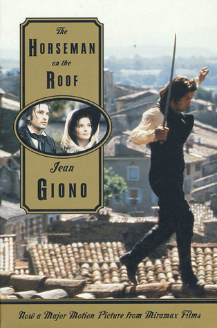 The Horseman on the Roof by Jean Giono
