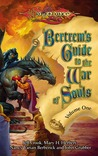 Bertrem's Guide to the War of Souls, Volume One (Dragonlance: Bertrem's Guides, #2)