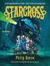 Starcross: A Stirring Adventure of Spies, Time Travel and Curious Hats (Larklight, #2)