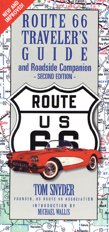Route 66 Traveler's Guide & Roadside Companion (Route 66 Traveler's Guide and Roadside Companion)