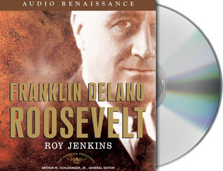 Franklin Delano Roosevelt by Roy  Jenkins