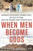 When Men Become Gods: Mormo...