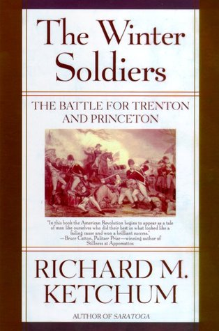 The Winter Soldiers by Richard M. Ketchum