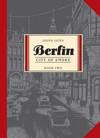 Berlin, Vol. 2 by Jason Lutes