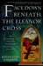 Face Down Beneath The Eleanor Cross (Susanna, Lady Appleton #4)