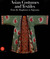 Asian Costumes and Textiles: From the Bosphorus to Fujiyama, the Zaira and Marcel Mis Collection