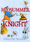 Midsummer Knight
