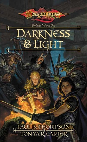 Darkness and Light by Paul B. Thompson