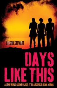 Days Like This by Alison Stewart