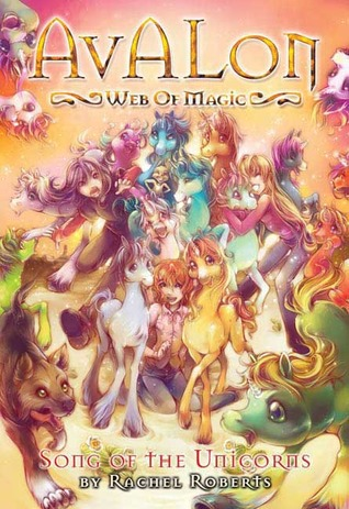 Song of the Unicorns by Rachel Roberts