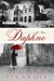 Daphne: A Novel