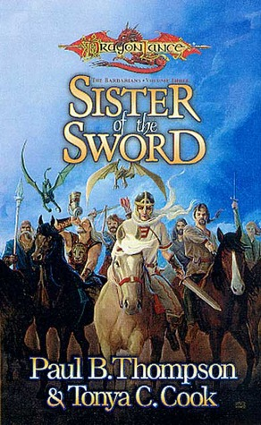 Sister of the Sword by Paul B. Thompson