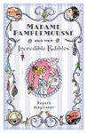 Madame Pamplemousse and Her Incredible Edibles (Madame Pamplemousse, #1)