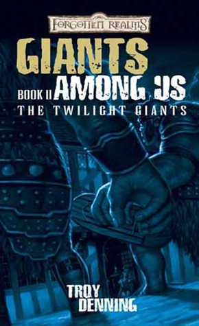 Giants Among Us by Troy Denning