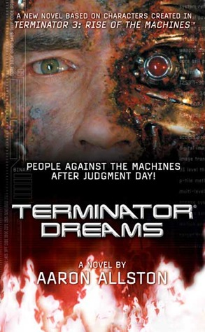 Terminator Dreams by Aaron Allston