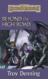 Beyond The High Road (Forgotten Realms: Cormyr Saga, #2)