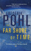 The Far Shore of Time (Eschaton Sequence, #3)