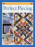 Perfect Piecing (Rodale's Successful Quilting Library)