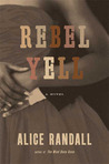Rebel Yell: A Novel
