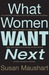 What Women Want Next: In my...