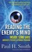 Reading the Enemy's Mind: Inside Star Gate: America's Psychic Espionage Program