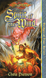 Spirit of the Wind (Dragonlance: Bridges of Time, #1)