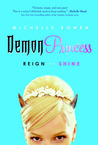 Reign or Shine (Demon Princess, #1)